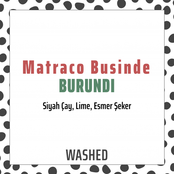 Burundi Matraco Businde Washed