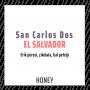 El Salvador - San Carlos Dos Honey